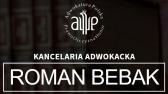 Bebak Roman - adwokat. Kancelaria Adwokacka.